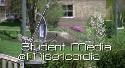 Student media at Misericordia