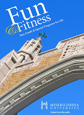 Fun and Fitness: Non-Credit & Special Programs for Life - Misericordia University
