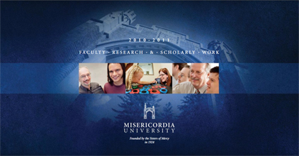 Misericordia University Faculty Research Brochure 2010-2011